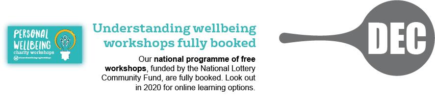 December - understanding wellbeing workshops fully booked