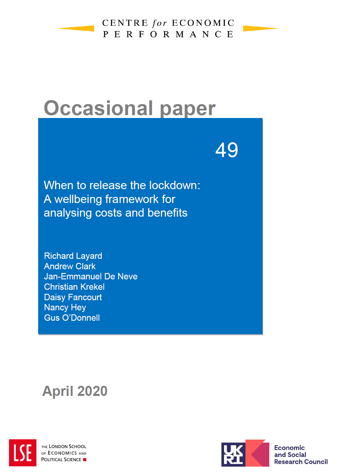 When to release the lockdown: a wellbeing framework for analysing costs and benefits