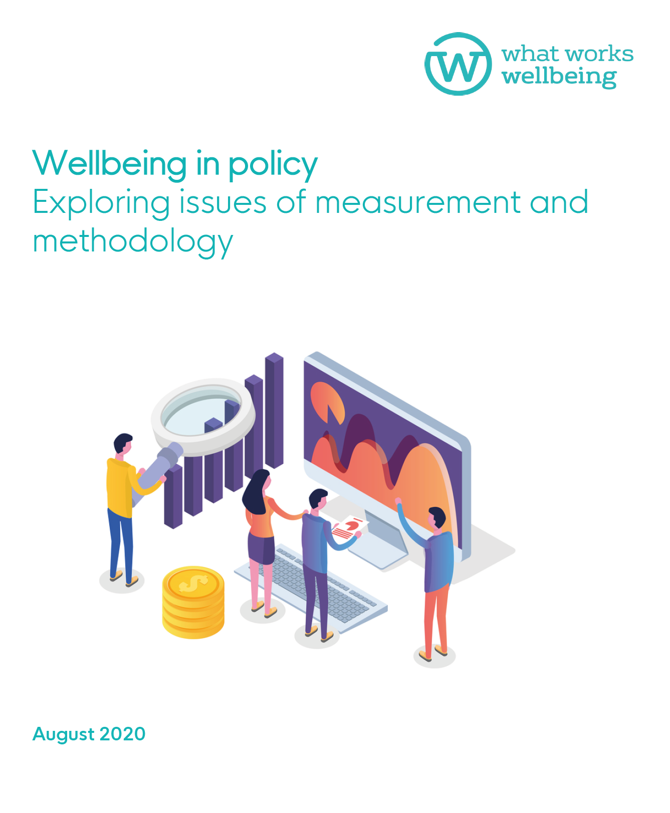Wellbeing in policy: exploring issues of measurement and methodology